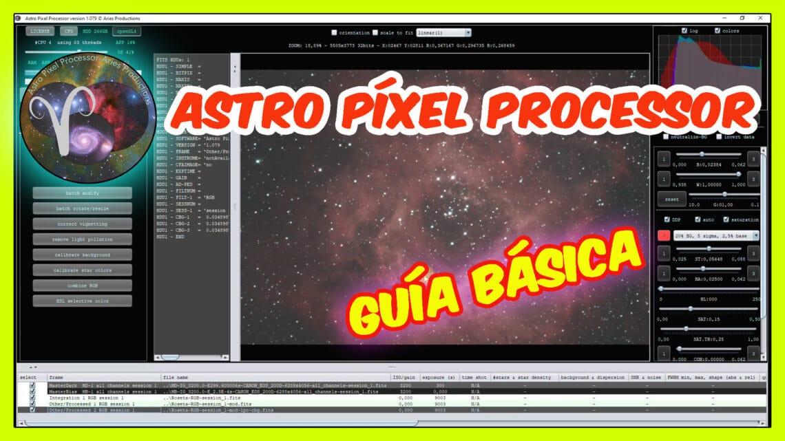 Guía Básica ASTRO PIXEL PROCESSOR