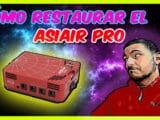 restaurar asiair pro
